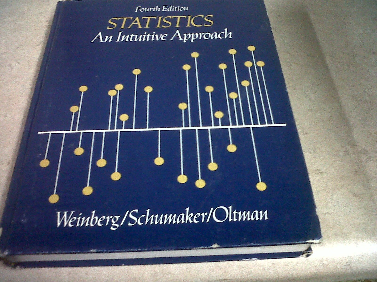 Statistics: An Intuitive Approach. Belmont, California: Brook's/Cole, fourth printing, 1981.